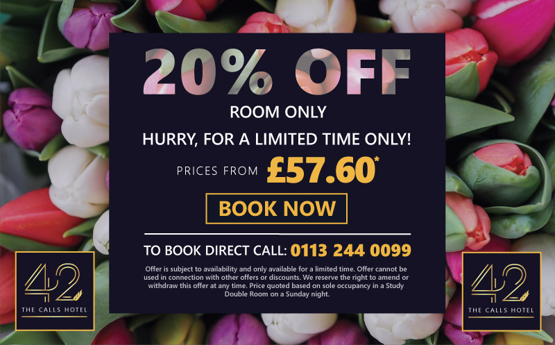 Exclusive Offers, Deals and Discounts | 42 The Calls Hotel, Leeds | 4-Star Luxury, Boutique Suites on the River Aire