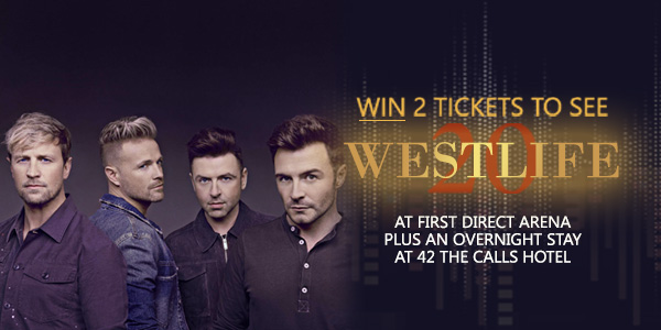 Two Tickets for Westlife in Leeds - May 2019 Compeititon